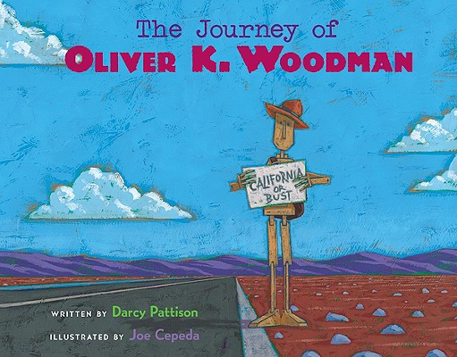 The Journey of Oliver K. Woodman By Pattison, Darcy/ Cepeda, Joe (ILT)