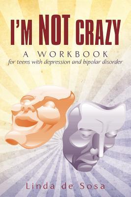 I'm Not Crazy By De Sosa, Linda