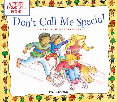 Don't Call Me Special By Thomas, Pat/ Harker, Lesley (ILT)/ Harker, Lesley